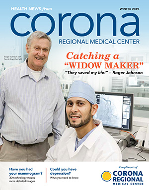 Corona Regional Medical Center Health News Magazine Winter 2019