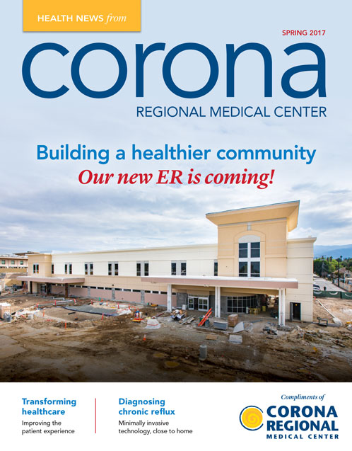 Corona Regional Medical Center Health News Spring 2017