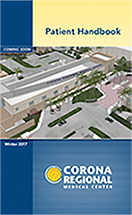 Corona Regional Medical Center Winter 2017 Patient Guide